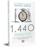 1440 minutos - Como Administrar Melhor o Meu Tempo